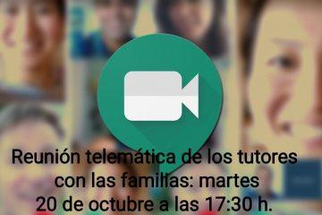 La reunión telemática de los tutores con las familias se celebrará el martes 20 de octubre a las 17:30 h.