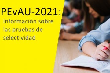 PEvAU 2021: información sobre las pruebas