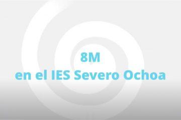 El día de la mujer 8-M en el IES Severo Ochoa