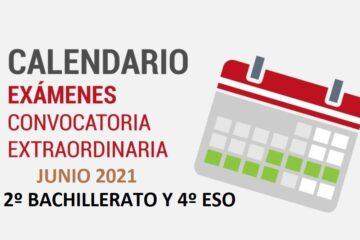 Fechas y horarios de los exámenes extraordinarios de 2º Bachillerato y 4º ESO durante el mes junio de 2021